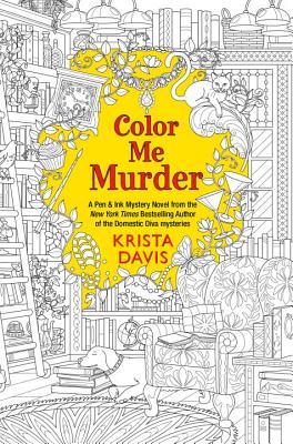 Color Me Murder (Pen & Ink #1) Cover Image
