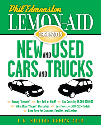 Lemon-Aid New and Used Cars and Trucks, 1990-2015 Cover Image