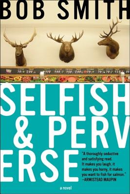 Selfish and Perverse Cover