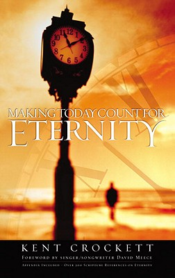 Making Today Count for Eternity Cover