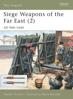 Siege Weapons of the Far East (2) Cover