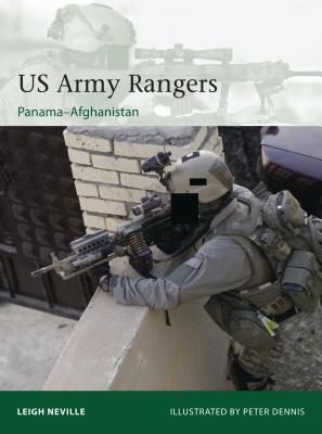 US Army Rangers 1989–2015: Panama to Afghanistan (Elite #212