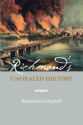 Richmond's Unhealed History Cover Image