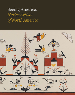 Native Artists of North America (Newark Museum - Seeing America) Cover Image