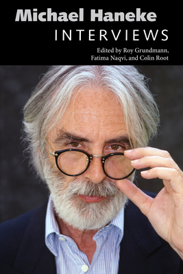 Michael Haneke: Interviews (Conversations with Filmmakers) Cover Image