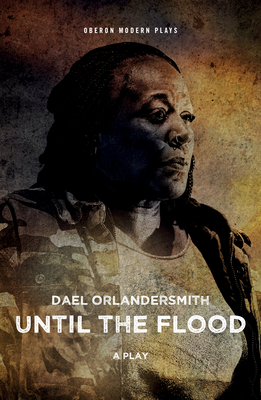 Until the Flood (Oberon Modern Plays) Cover Image