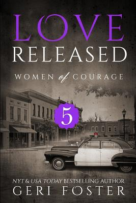 Cover for Love Released - Book Five