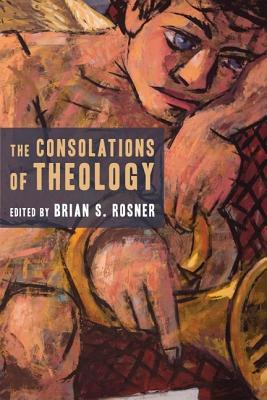 The Consolations of Theology Cover