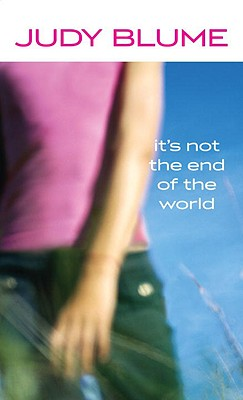 Cover for It's Not the End of the World
