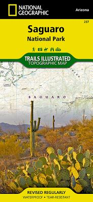 Saguaro National Park (National Geographic Trails Illustrated Map #237) Cover Image
