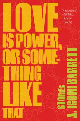 Cover for Love Is Power, or Something Like That