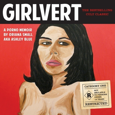 Girlvert Lib/E: A Porno Memoir (Anniversary Edition) Cover Image