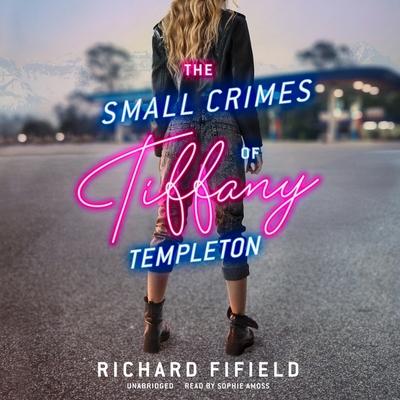The Small Crimes of Tiffany Templeton Lib/E Cover Image