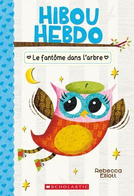 Hibou Hebdo: N° 2 - Le Fantôme Dans l'Arbre Cover Image