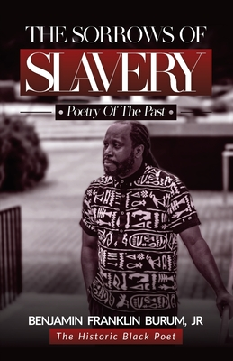 The Sorrows of Slavery: Poetry of the Past Cover Image