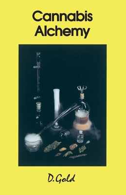 Cannabis Alchemy: Art of Modern Hashmaking Cover Image