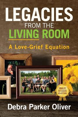 Legacies from the Living Room: A Love-Grief Equation Cover Image