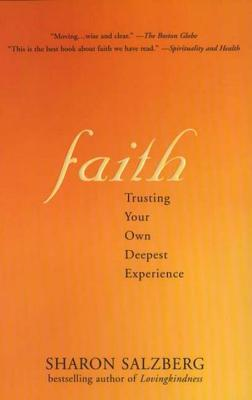 Faith: Trusting Your Own Deepest Experience Cover Image