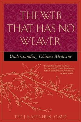 The Web That Has No Weaver: Understanding Chinese Medicine Cover Image