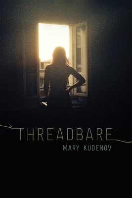 Threadbare: Class and Crime in Urban Alaska (The Alaska Literary Series) Cover Image