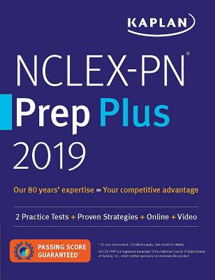 NCLEX-PN Prep Plus 2019: 2 Practice Tests + Proven Strategies + Online + Video (Kaplan Test Prep) Cover Image