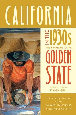 California in the 1930s: The WPA Guide to the Golden State Cover Image