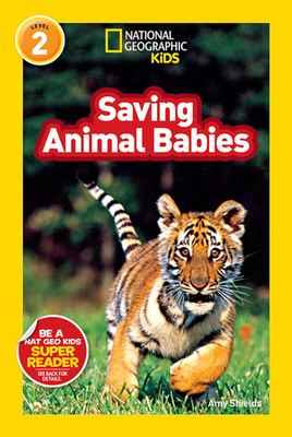National Geographic Readers: Saving Animal Babies Cover Image