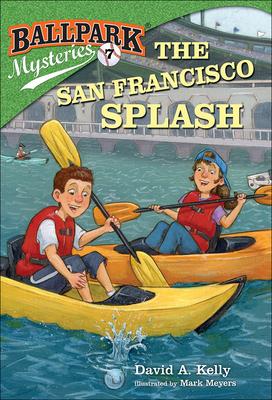 The San Francisco Splash (Ballpark Mysteries #7) Cover Image