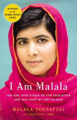 I Am Malala: The Girl Who Stood Up for Education and Was Shot by the Taliban Cover Image