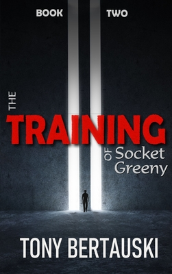 The Training of Socket Greeny: A Science Fiction Saga Cover Image