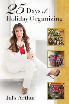 25 Days of Holiday Organizing Cover Image