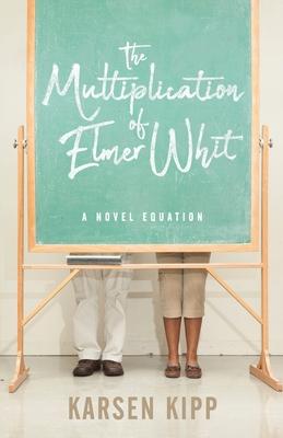 The Multiplication of Elmer Whit Cover Image
