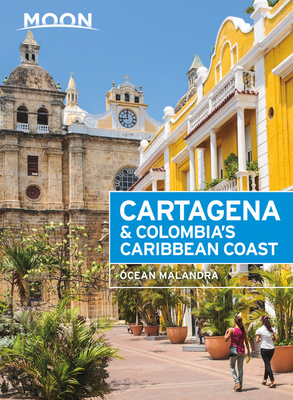 Moon Cartagena & Colombia's Caribbean Coast (Travel Guide) Cover Image