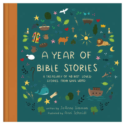 A Year of Bible Stories: A Treasury of 48 Best-Loved Stories from God's Word Cover Image