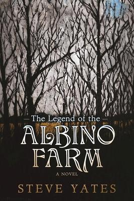 The Legend of the Albino Farm Cover