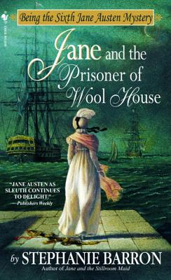Jane and the Prisoner of Wool House (Being A Jane Austen Mystery #6) Cover Image