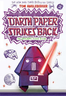 Darth Paper Strikes Back: An Origami Yoda Book Cover Image