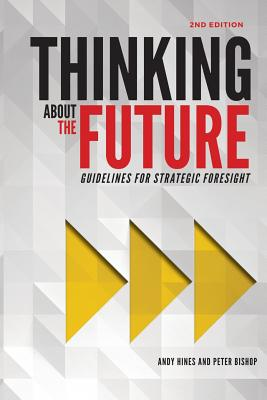 Thinking about the Future: Guidelines for Strategic Foresight Cover Image