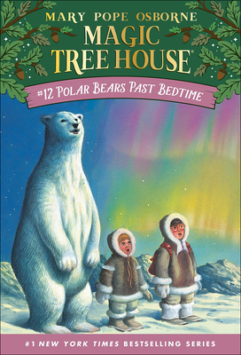 Polar Bears Past Bedtime (Magic Tree House #12) Cover Image