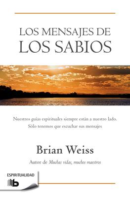 Los mensajes de los sabios / Messages from the Masters Cover Image