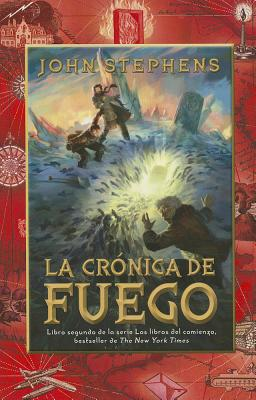 La Cronica de Fuego = The Fire of Chronicle Cover