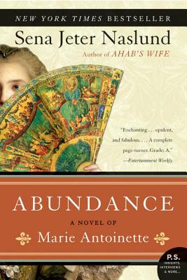 Abundance, A Novel of Marie Antoinette Cover Image