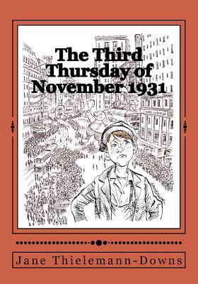 The Third Thursday of November, 1931: A Thanksgiving Memoir Cover Image
