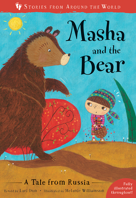 Masha and the Bear: A Tale from Russia (Stories from Around the World #5) Cover Image