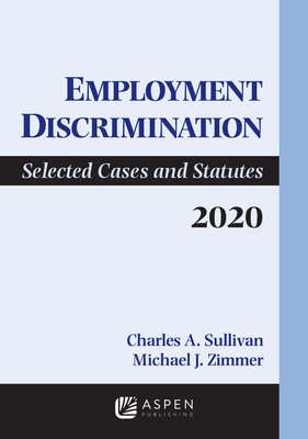 Employment Discrimination: Selected Cases and Statutes 2020 Supplement (Supplements) Cover Image