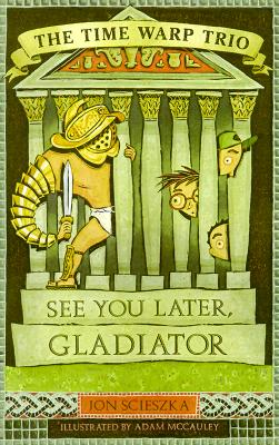 Cover for See You Later, Gladiator