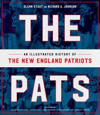 The Pats: An Illustrated History of the New England Patriots Cover Image