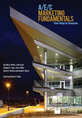 A/E/C Marketing Fundamentals: Your Keys to Success Cover Image