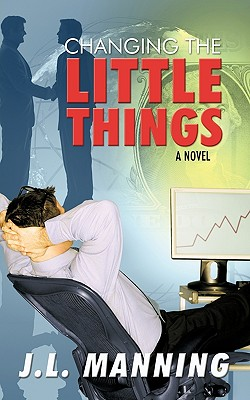 Cover for Changing the Little Things