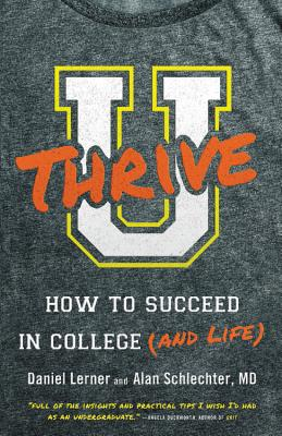 U Thrive Lib/E: How to Succeed in College (and Life) Cover Image